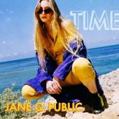 Jane Q. Public - Time
