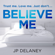 J.P. Delaney - Believe Me (Unabridged)