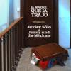 Javier Sólo & Jenny And The Mexicats - La Madre Que la Trajo portada