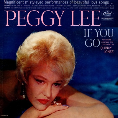 If You Go - Peggy Lee