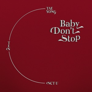 NCT U - Baby Don't Stop