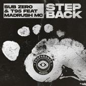 Sub Zero & T95 - Step Back
