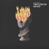 Dan Mangan - Troubled Mind