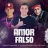 Wesley Safadão & Aldair Playboy  Amor Falso feat. Mc Kevinho - Wesley Safadão & Aldair Playboy