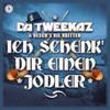Da Tweekaz - Ich Schenk' Dir Einen Jodler (feat. Oesch's die Dritten) [Extended Mix] Grafik