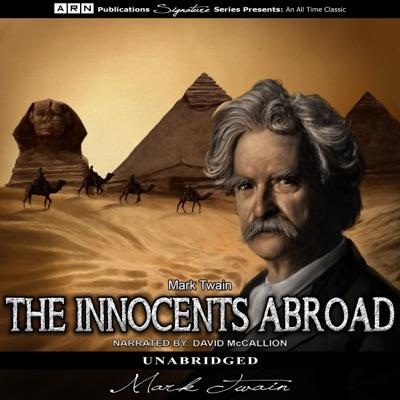 The Innocents Abroad (Unabridged)