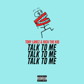 Talk to Me - Tory Lanez & Rich The Kid