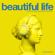 Beautiful Life (DJ Style Remix) - DJ Style, Dual Sessions & Urselle