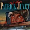 Patrick Juvet - Still Alive Grafik