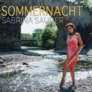 Sommernacht - Sabrina Sauder - Sabrina Sauder
