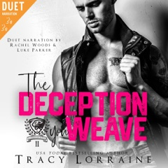 The Deception You Weave: A Dark College Bully Romance (Maddison Kings University, Book 2) (Unabridged)