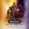 Christie Golden - Before the Storm: World of Warcraft (Unabridged)  artwork