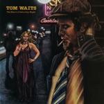 Tom Waits - San Diego Serenade
