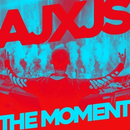 AJXJS – The Moment – Single [iTunes Plus M4A] | iplusall.4fullz.com