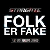 Folk Er Fake (feat. Unge Ferrari & Onklp)