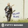 Pelham Blues - EP