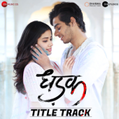 Dhadak (Title Track) [From