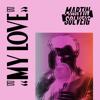 Martin Solveig - My Love illustration