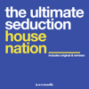 The Ultimate Seduction - House Nation (Piano Mix) ilustración