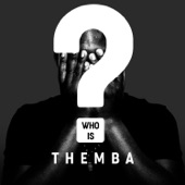 THEMBA - Who is Themba?