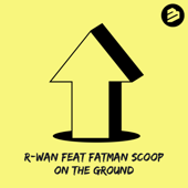 On the Ground (feat. Fatman Scoop)