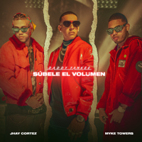 SÚBELE EL VOLUMEN - Daddy Yankee, Myke Towers & Jhay Cortez