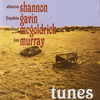 Tunes (feat. Frankie Gavin, Michael McGoldrick & Jim Murray) by Sharon Shannon on Apple Music