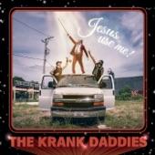 The Krank Daddies - She Says