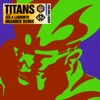 Titans feat Sia Labrinth Imanbek Remix Single