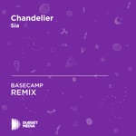 Chandelier (BASECAMP Unofficial Remix) [Sia] - Single