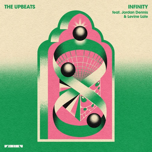 Infinity (feat. Jordan Dennis & Levine Lale) - Single by The Upbeats