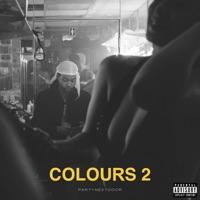 PARTYNEXTDOOR - COLOURS 2 - EP