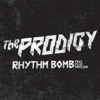 Rhythm Bomb (feat. Flux Pavilion) - Single, The Prodigy