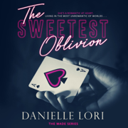 The Sweetest Oblivion: Made, Book 1 (Unabridged)