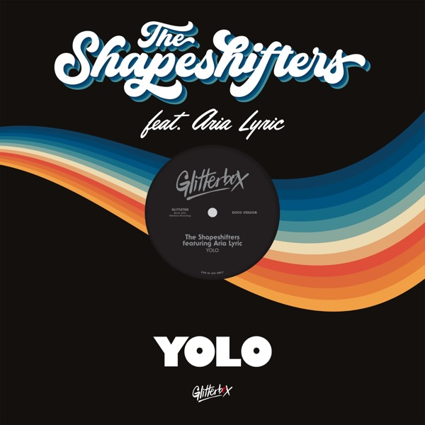 Shapeshifters featuring Aria Lyric - YOLO