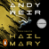 Andy Weir - Proyecto Hail Mary
