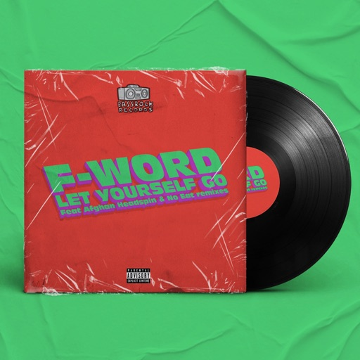 Let Yourself Go - Single by F-Word