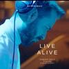 Live Alive - Single (feat. Avalok & Violet Light) - Single