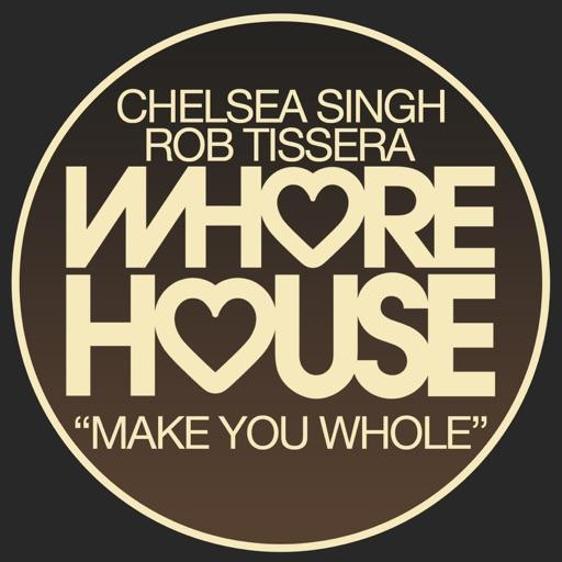 Make You Whole - Single by Rob Tissera & Chelsea Singh