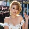 Last Kiss Goodbye Single