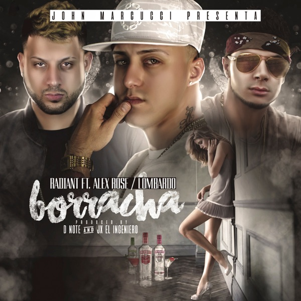 Borracha (feat. Alex Rose & Lombardo) - Single