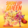 The Cast of RuPaul's Drag Race All Stars, Season 6 - Show up Queen artwork