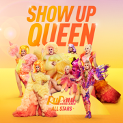 EUROPESE OMROEP   Show up Queen - The Cast of RuPaul's Drag Race All Stars, Season 6