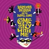 Palmyra Delran And The Doppel Gang - Chica Ye Ye (feat. Rachelle Garniez)