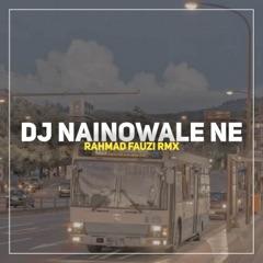 DJ Nainowale Ne