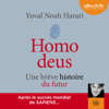 Homo deus: Une brève histoire du futur - Yuval Noah Harari