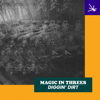 Magic In Threes & Golden Rules - Diggin' Dirt обложка