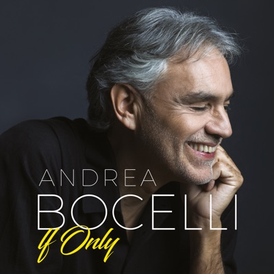 If Only - Single - Andrea Bocelli