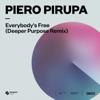 Piero Pirupa - Everybody's Free (To Feel Good) [Deeper Purpose Extended Remix] kunstwerk
