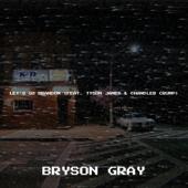 Let's Go Brandon (feat. Tyson James & Chandler Crump) - Bryson Gray